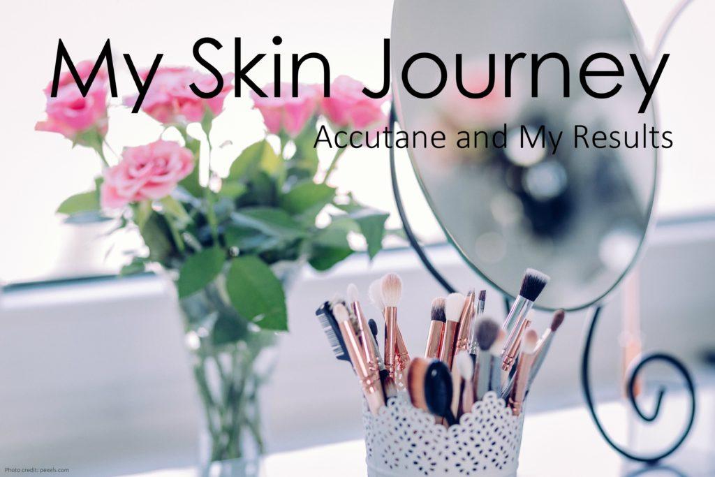 Skin Journey | Accutane | Teacherfashionista