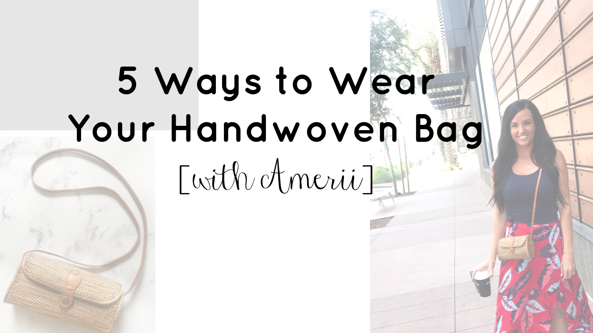 5 Ways to Wear a Handwoven Bag | Amerii Bag | Teacherfashionista | Jules