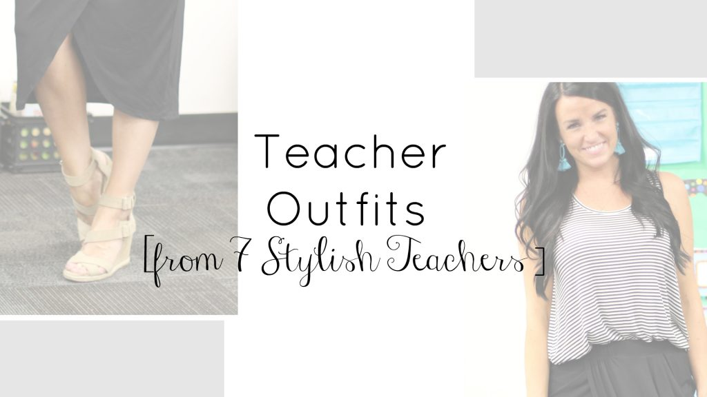 Teacher Outfits | Back to School | Teacherfashionista