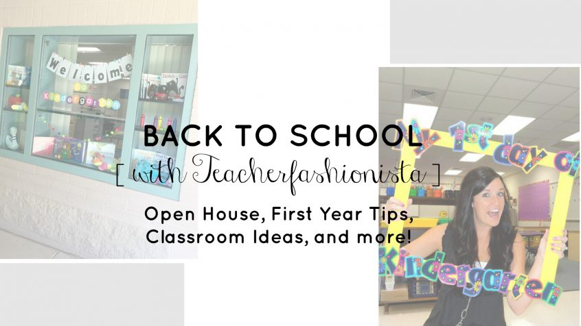 Back to School | Teacher Tips | Open House | Classroom Ideas | Teacherfashionista