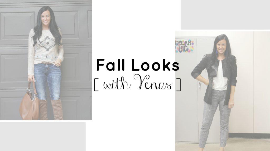 Fall Looks with Venus | Fall Style | Teacherfashionista | Jules