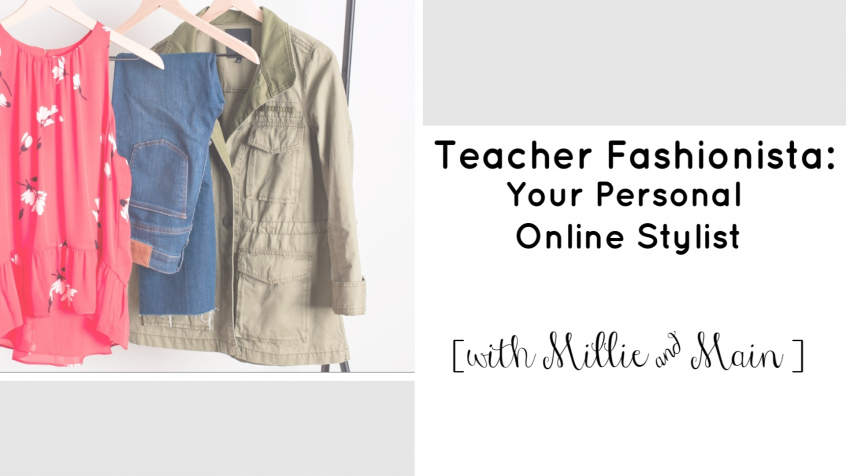 Millie and Main | Personal Stylist | Teacherfashionista | Jules