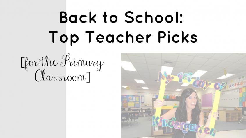Back to School | Top Teacher Picks for the Primary Classroom | Teacherfashionista | Jules